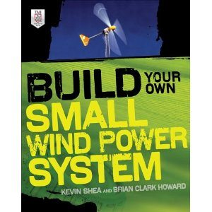 residental wind power, build your own wind turbine, build your own small wind power system,