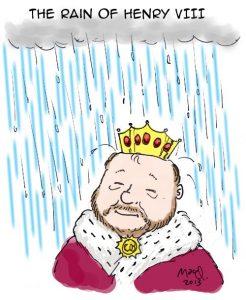 rain-of-Henry-VIII