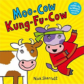 Moo-Cow Kung-Fu-Cow © Alison Green Books