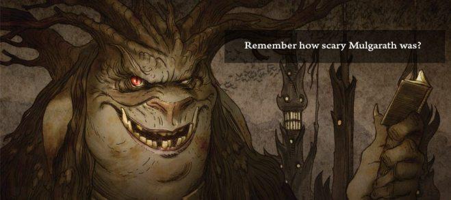 Remember Mulgarath?