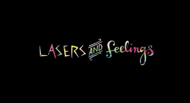 lasers and feelings
