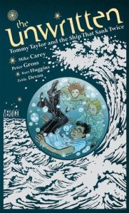 The Unwritten Tommy Taylor and the Ship That Sank Twice