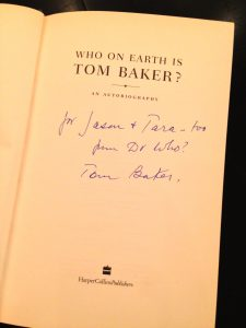 Signed Copy of Tom Baker's Who on Earth is Tom Baker