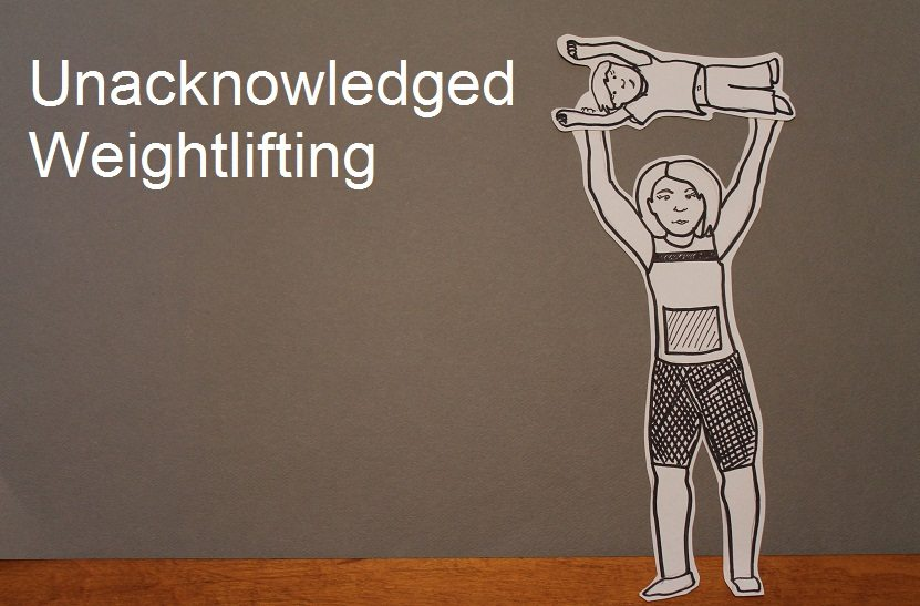 Unacknowledged weightlifting