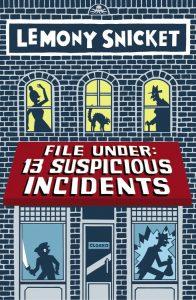 file under 13 suspicious incidents