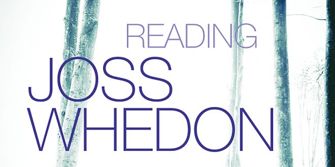 Reading Joss Whedon © Syracuse University Press