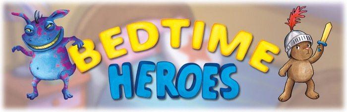 bedtime heroes