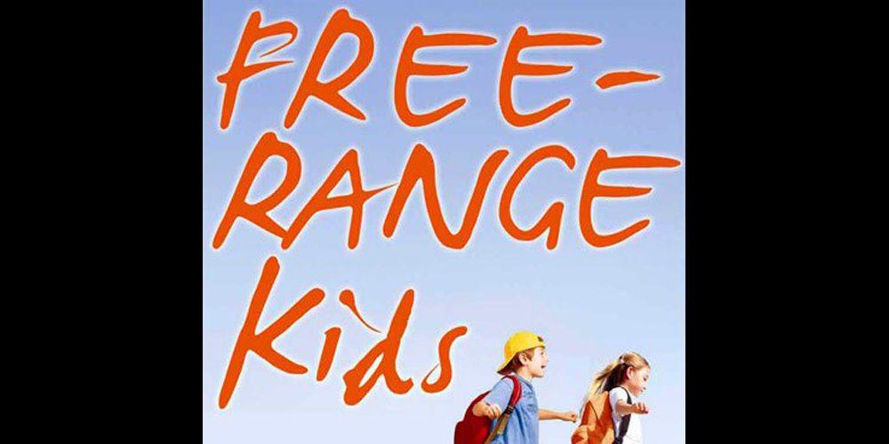 Free Range Kids