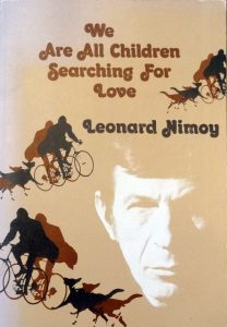 We Are All Children by Leonard Nimoy