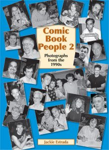 'Comic Book People 2: Photographs from the 1990s.' © 2015 Jackie Estrada, used by permission.