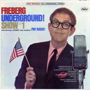 Stan Freberg - Freeberg Underground! Show #1