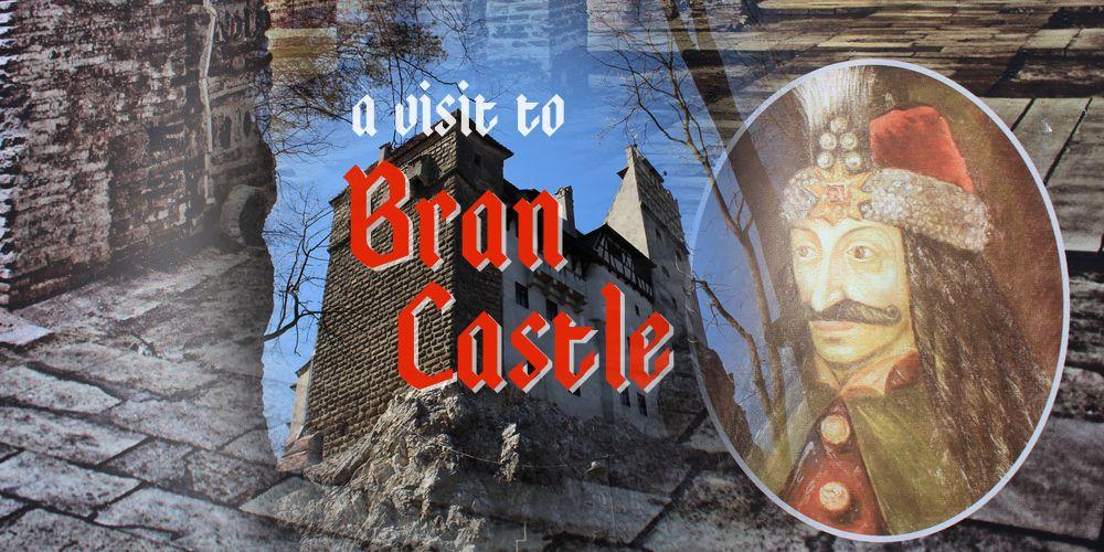 A visit ot Bran Castle