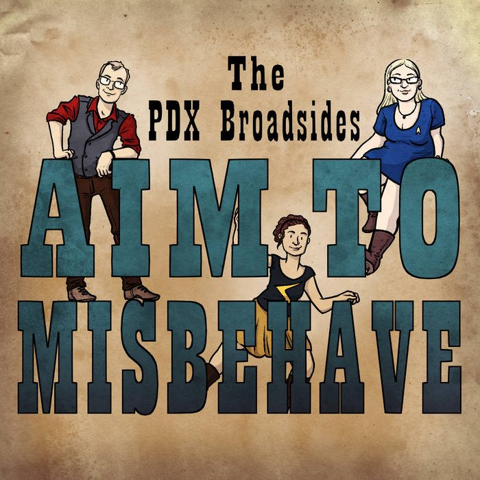 PDX Broadsides Aim to Misbehave