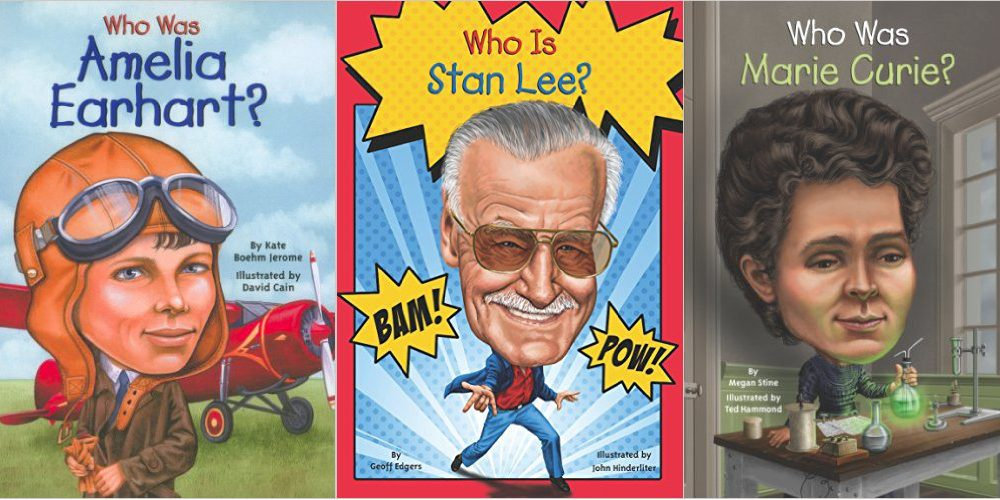 Covers of three books: Who Was Amelia Earhart, showing Amelia in flying gear in front of a plane, Who Is Stan Lee, with Stand Lee surrounded by comic-book style Bam! and Pow! callouts, and Who Was Marie Curie, showing Marie Curie in her lab holding a glowing green vial.