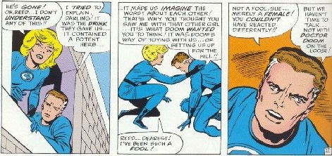 Speaking of families, here's Reed Richards being a jerk to his fiancé again. Copyright Marvel Comics.