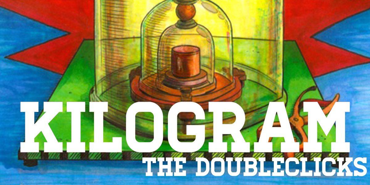 Kilogram-Doubleclicks