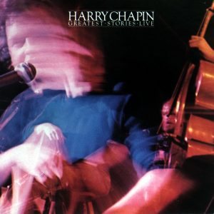 Harry Chapin - Greatest Stories Live cover