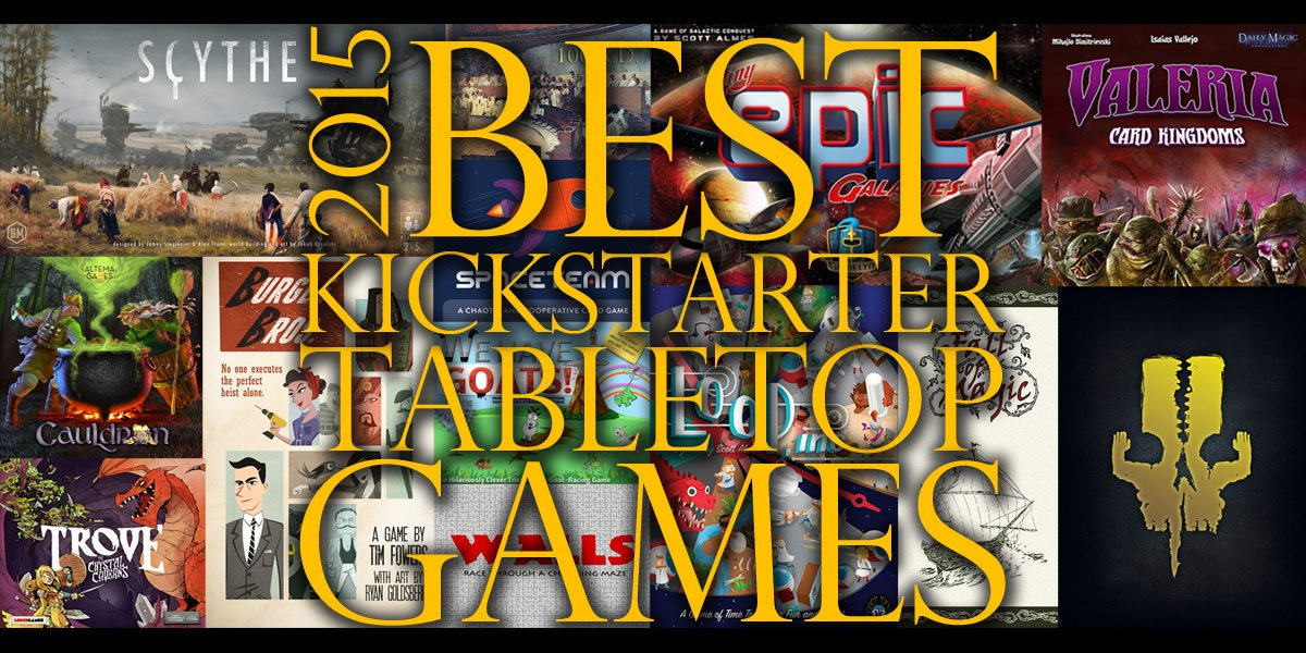 Best Kickstarter Tabletop Games 2015