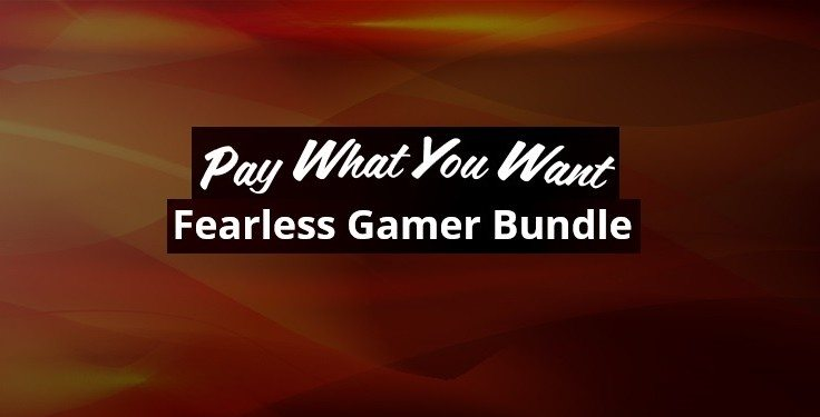 Pay What You Want Fearless Gamer Bundle2