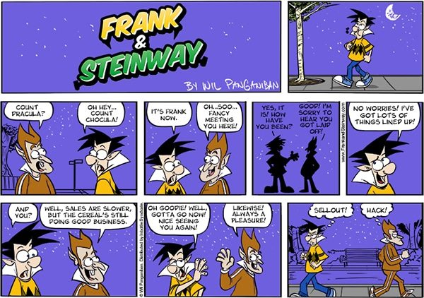 Frank and Steinway: Frank meets Count Chocula.