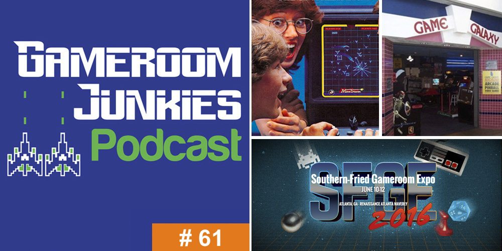 Gameroom Junkies Podcast #61 - SFGE, Vectrex, The Arcade Business