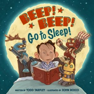 Beep! Beep! Go to Sleep! Image credit: Little, Brown Books for Young Readers