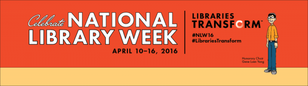 National Library Week April 10-16, 2016