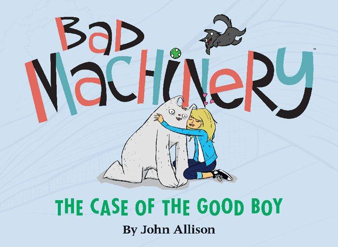 Bad Machinery