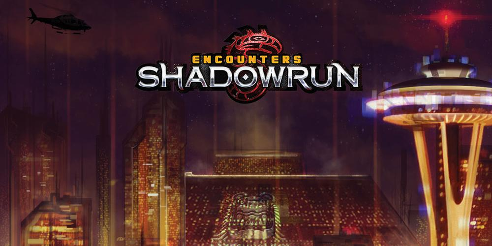 Encounters Shadowrun