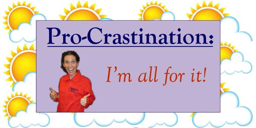 procrastination sunshine