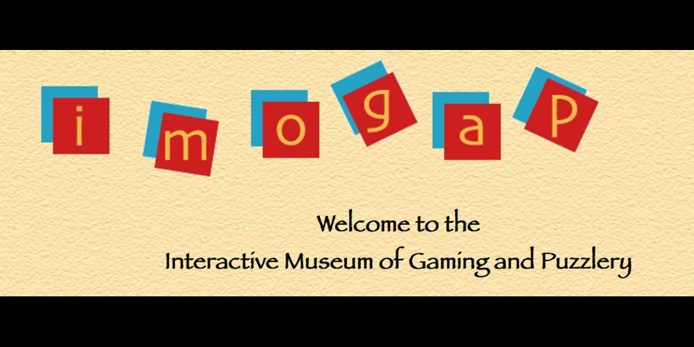 Interactive Museum of Gaming and Puzzlery