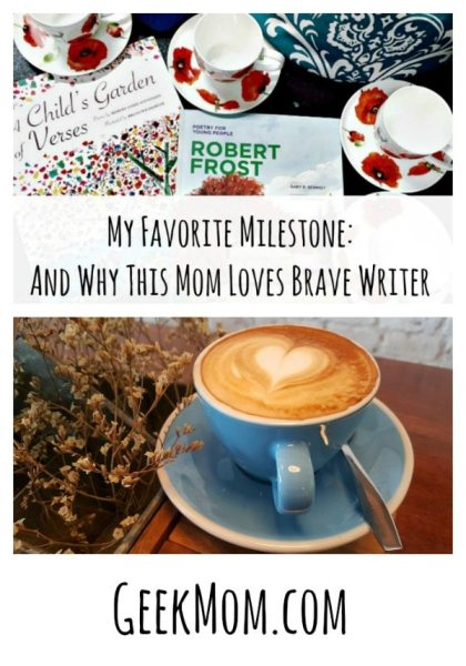 my-favorite-milestone-and-why-i-love-brave-writer-caitlin-fitzpatrick-curley-geekmom My Favorite Milestone: And Why This Mom Loves Brave Writer, milestones, reading, reading development, writing, writing development, curriculum, language rich environment, the homeschool sisters podcast, julie bogart, awesome adults, cait and kara