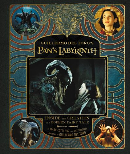 Pan's Labyrinth: Inside the Creation