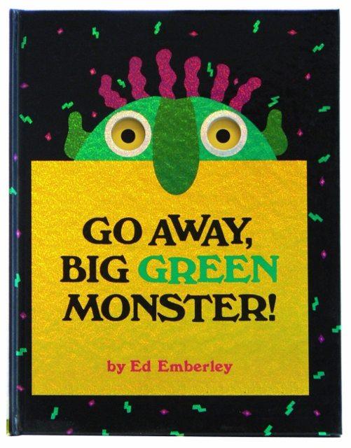 'Go Away, Big Green Monster!' by Ed Emberley.
