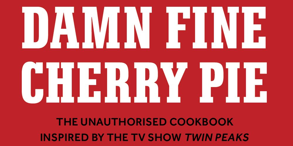 Damn Fine Cherry Pie, Image: Octopus Books