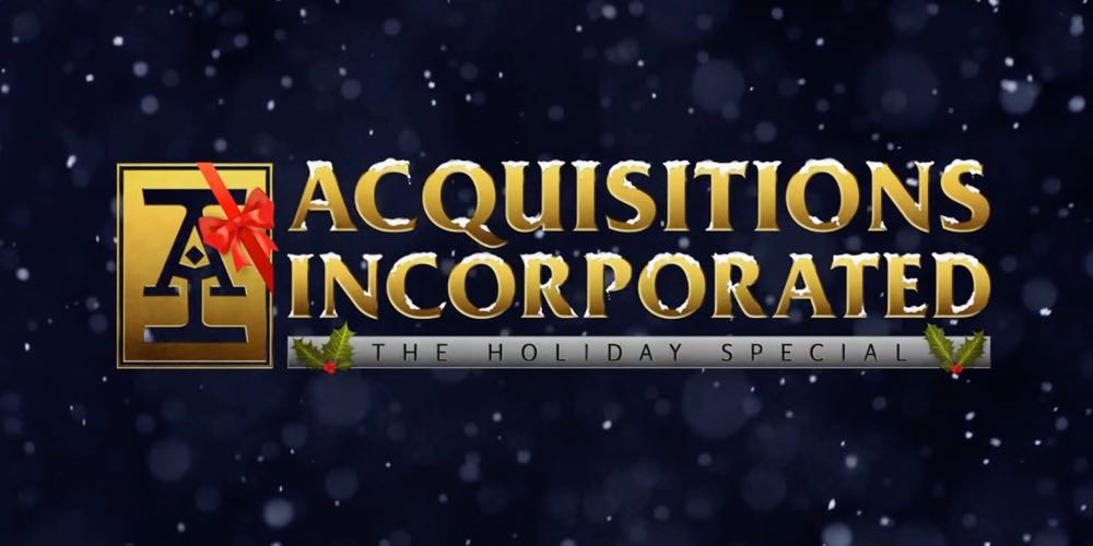 Acquisitions Incorporated the Special