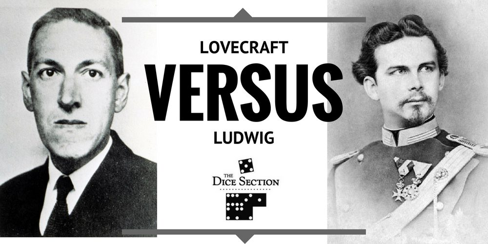Lovecraft versus Ludwig. Mansions of Madness versus The Castles of Mad King Ludwig