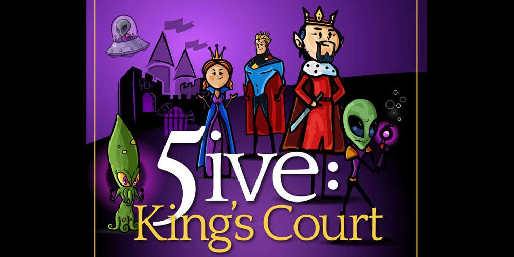 5ive: King's Court