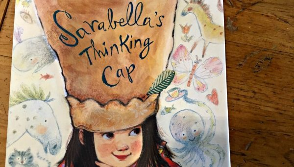Daydreamers will LOVE 'Sarabella's Thinking Cap'   Caitlin Fitzpatrick Curley, GeekMom