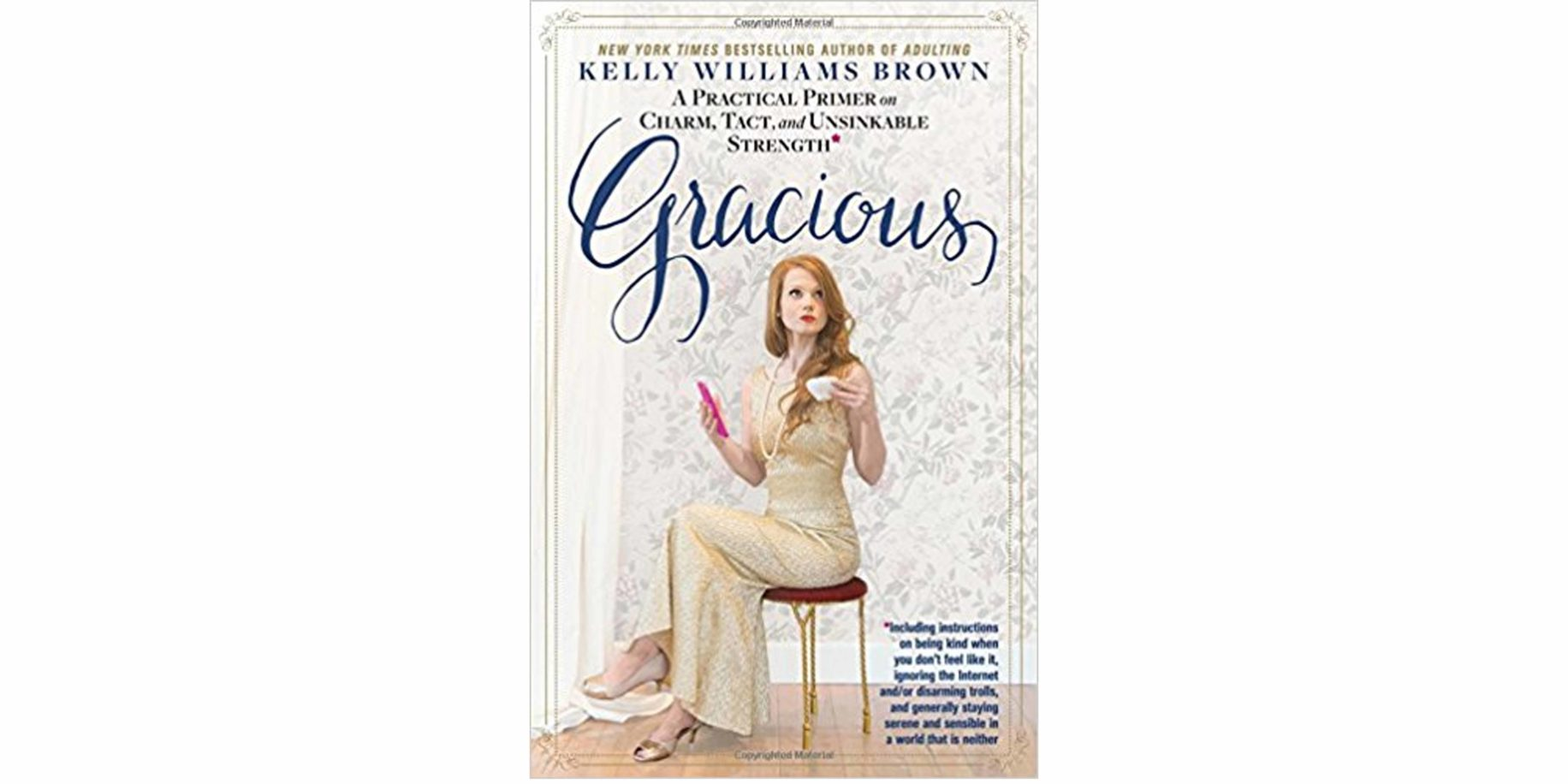 """""""Gracious"""" by Kelly Williams Brown"""