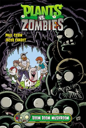 Plants vs. Zombies Volume 6: Boom Boom Mushroom, Image: Dark Horse
