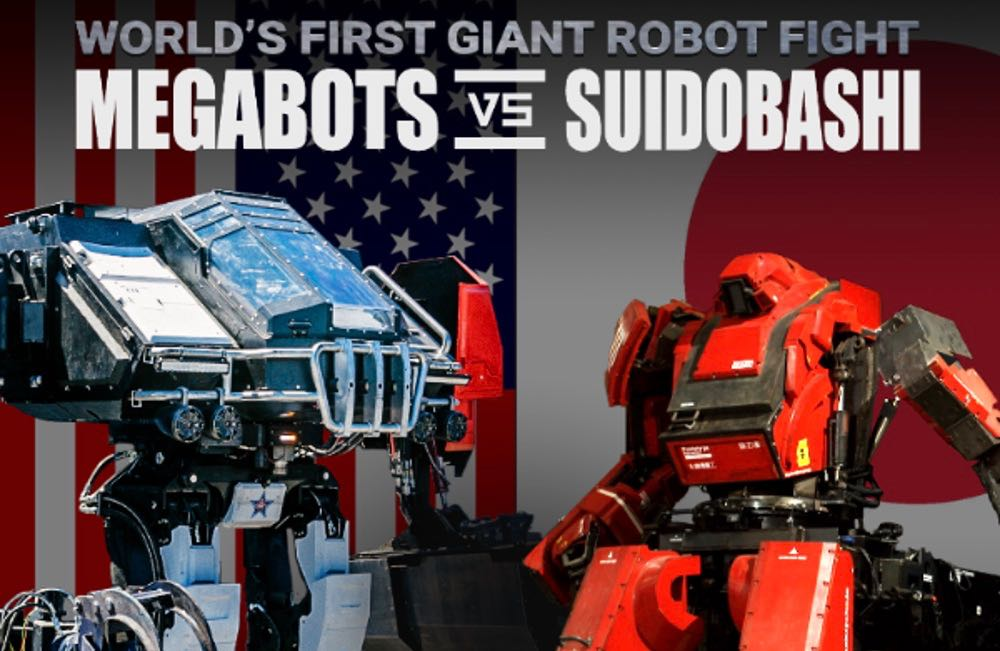 MegaBots vs Suidobashi Oct 17 7PMPST