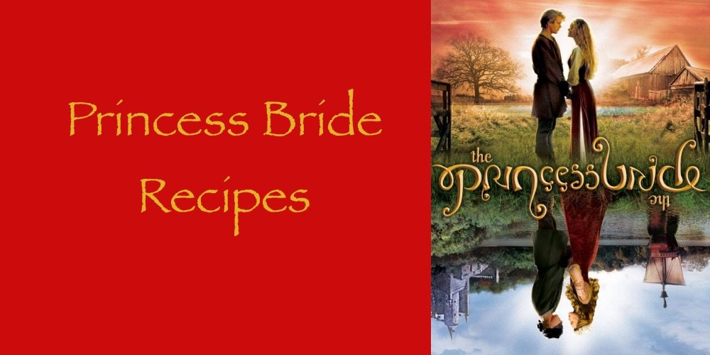Image of Princess Bride movie poster, 'Princess Bride Recipes'