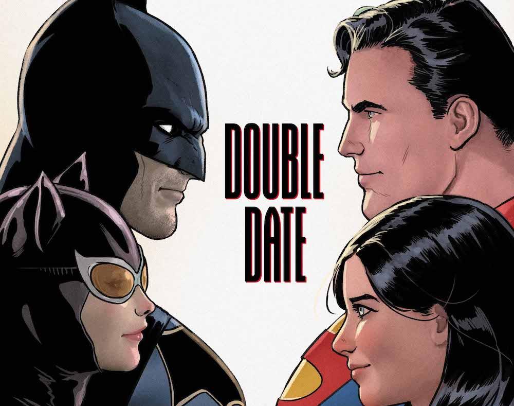 Batman & Catwoman & Superman & Lois