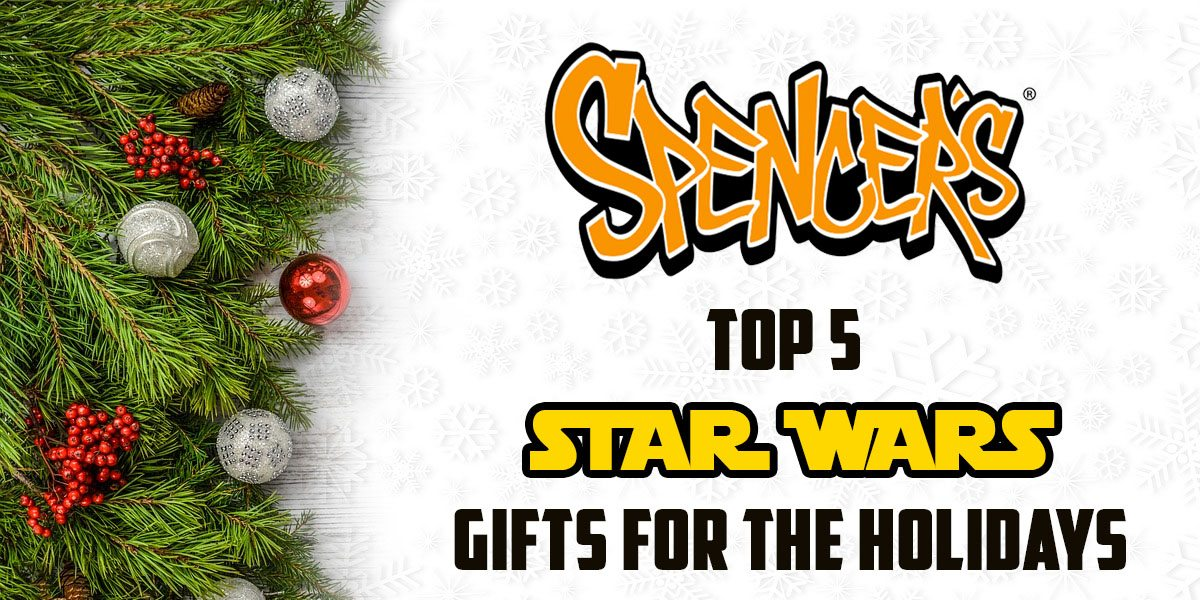 Spencers Top 5 Star Wars Gifts for the Holidays  Image: Dakster Sullivan
