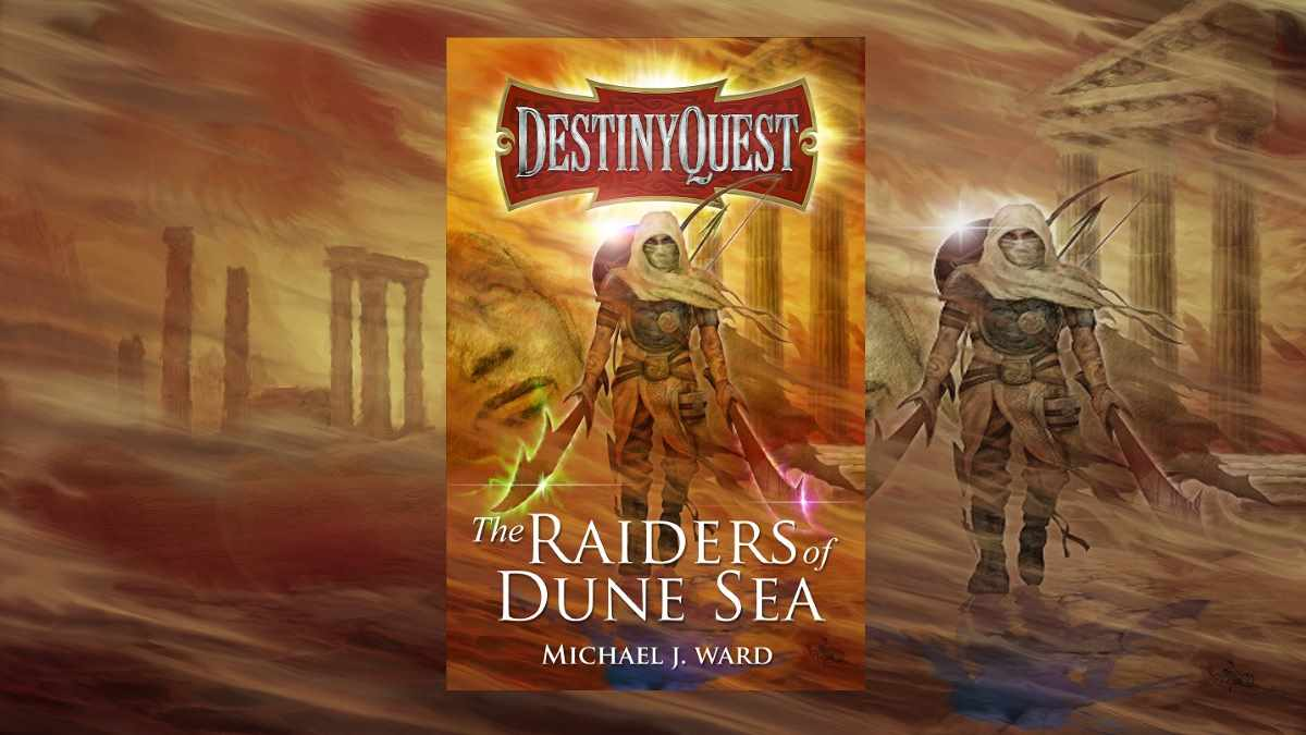 Desinty Quest Raiders Dune Sea