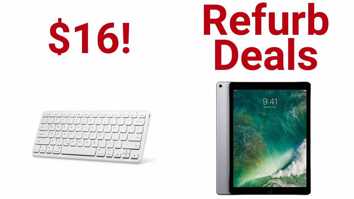 Geek Daily Deals 012618 Bluetooth keyboard refurbished ipad pros