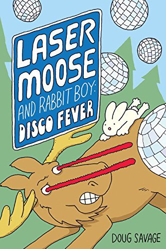 Laser Moose and Rabbit Boy: Disco Fever cover