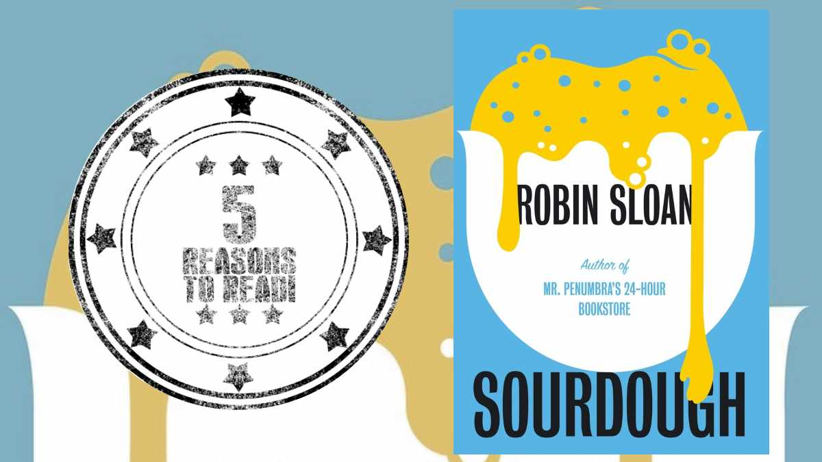 Sourdough Robin Sloan