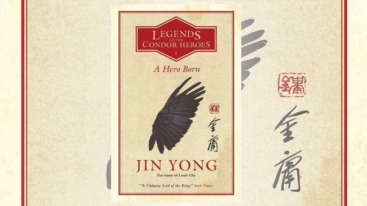 Hero Born Jin Yong